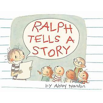 Ralph Tells a Story by Abby Hanlon - 9780761461807 Book
