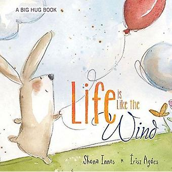 Life Is Like the Wind by Shona Innes - 9780764167478 Book