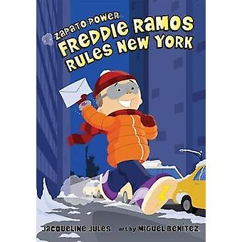 Freddie Ramos Rules New York by Jacqueline Jules - 9780807594995 Book