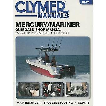 Mercury/Mariner 75-250 HP 2-Stroke Outboard Motor Repair Manual - 1998