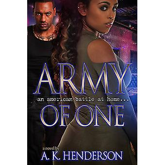 Army of One by A. K. Henderson - 9781622868582 Book