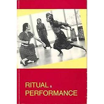 Ritual and Performance by Jorgen Ostergard Andersen - 9788772883205 B