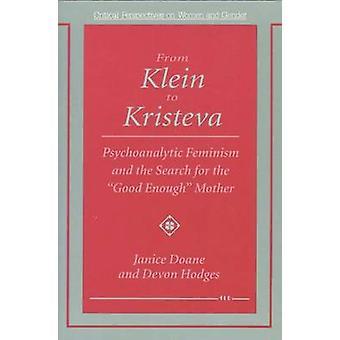 Von Klein auf Kristeva - psychoanalytische Feminismus und die Suche nach th