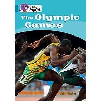 The Olympic Games  Band 13Topaz by John Foster & Series edited by Cliff Moon & Prepared for publication by Collins Big Cat