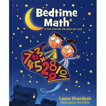 Bedtime Math by Laura Overdeck - Jim Paillot - 9781250035851 Book