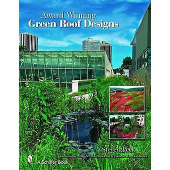 تصاميم سقف أخضر الحائز على جائزة-أسطح خضراء للمدن الصحية بواسطة S