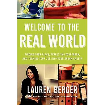 WELCOME TO REAL WORLD       PB by Berger & Lauren