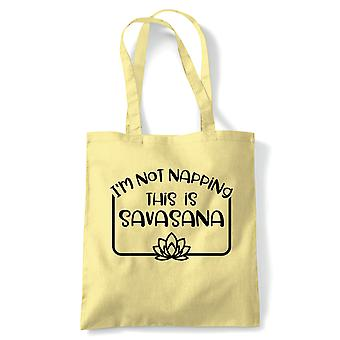 Nicht napping Dies ist Savasana Tote | Yoga Yogi Sutra Mantra Stress Relief Relax Pose | Wiederverwendbare Shopping Baumwolle Leinwand lang behandelt natürliche Shopper Eco-Friendly Fashion