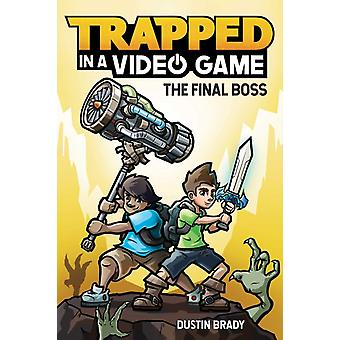 Trapped in a Video Game Book 5 by Dustin Brady