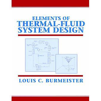 Elementen van het ontwerp van het ThermalFluid systeem door Burmeister & Louis C.