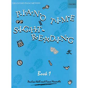 Piano Time Sightreading Book 1 by By composer Pauline Hall & By composer Fiona Macardle