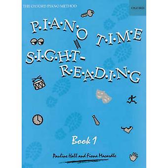 Piano Time Sight Reading 1-säveltäjä Pauline Hall & Säveltäjä Fiona Macardle