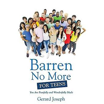 Barren No More For Teens by Joseph & Gerard