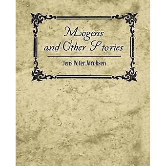 Mogens and Other Stories de Jens Peter Jacobsen et Peter Jacobsen