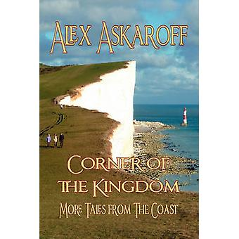 Corner of the Kingdom More Tales from the Coast by Askaroff & Alex