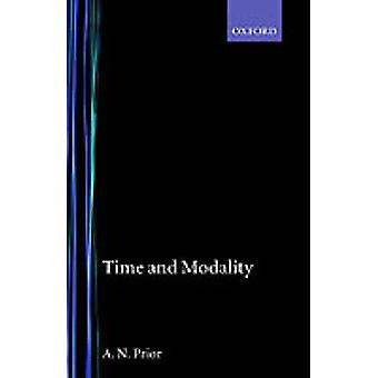 Time and Modality by Prior & A. N.