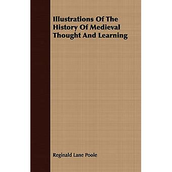 Illustrations of the History of Medieval Thought and Learning by Lane Poole & Reginald
