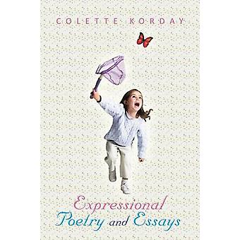 Expressional Poetry and Essays by Korday & Colette
