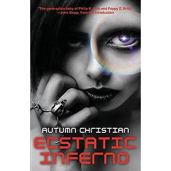 Ecstatic Inferno by Christian & Autumn