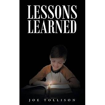 Lessons Learned by Tollison & Joe