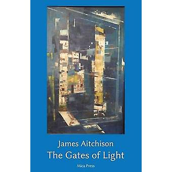 The Gates of Light by Aitchison & James