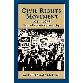 Civil Rights Movement by Yamasaki & Mitch