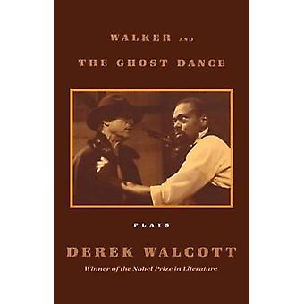 Walker and the Ghost Dance by Walcott & Derek