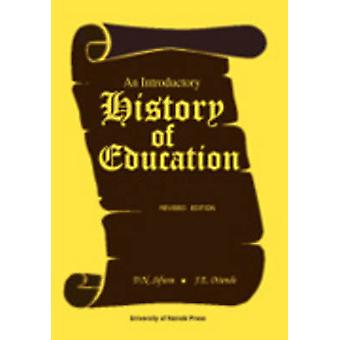 An Introductory History of Education. Revised Edition by Sifuna & Daniel
