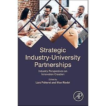 Strategic Industry-University Partnerships - Success-Factors from Inno