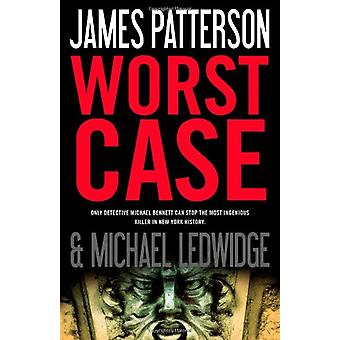 Worst Case by James Patterson - 9780316036221 Book