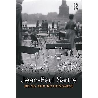 Being and Nothingness - An Essay in Phenomenological Ontology by Jean-