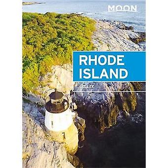 Moon Rhode Island (Fifth Edition) by Liz Lee - 9781640498327 Book
