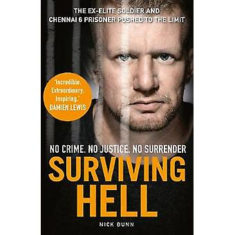 Surviving Hell by Nick Dunn - 9781912624867 Book