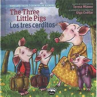 The Three Little Pigs/Los Tres Cerditos by Teresa Mlawer - 9781941609