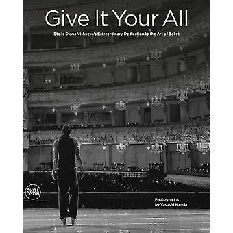 Give It All - Yasushi Handa's Photographic Testimony of World Etoile D