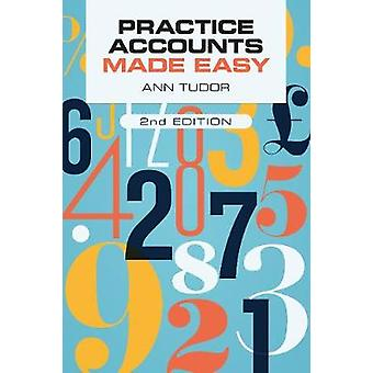 Practice Accounts Made Easy by Ann Tudor - 9781911510109 Book