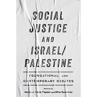 Justice sociale et Israel/Palestine - Fondation et Contemporain De