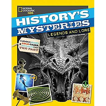 Legends and Lore (History's Mysteries) by National Geographic Kids -