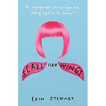 Scars Like Wings by Erin Stewart - 9781471179693 Book