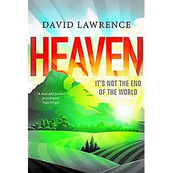 Heaven - It's Not the End of the World by David Lawrence - 97819121203
