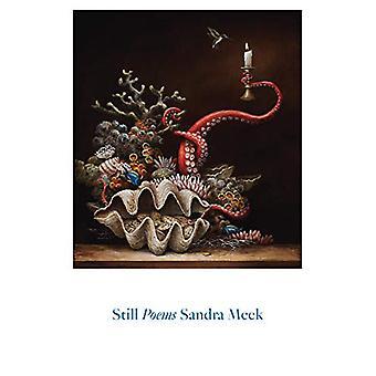 Still - Poems by Sandra Meek - 9780892555055 Book