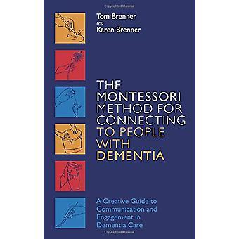 O Método Montessori para Conectar com Pessoas com Demência - Um Creat