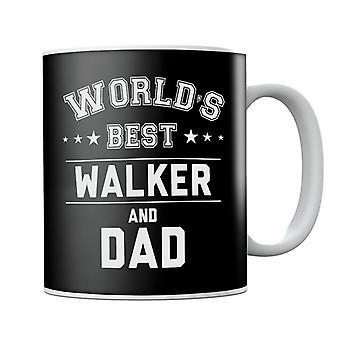 Worlds Best Walker And Dad Mug