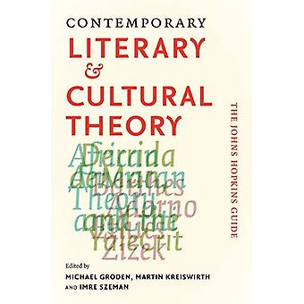 Contemporary Literary and Cultural Theory - The Johns Hopkins Guide by