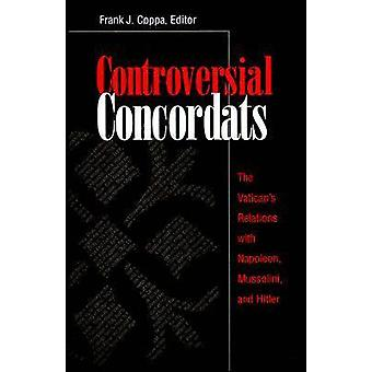 Controversial Concordats - The Vatican's Relations with Napoleon - Mus