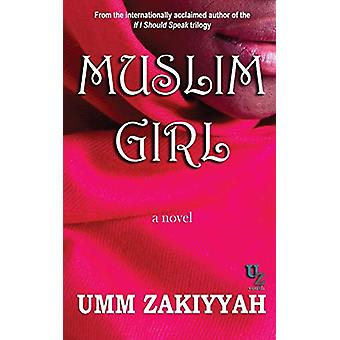 Muslim Girl by Umm Zakiyyah - 9780970766786 Book