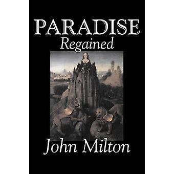 Paradise Regained by John Milton - 9781598181678 Book