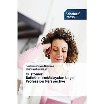 Customer Satisfaction - Malaysian Legal Profession Perspective by Nata