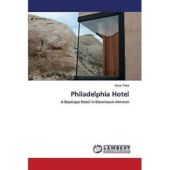 Philadelphia Hotel by Taha Nizar - 9783659637766 Book