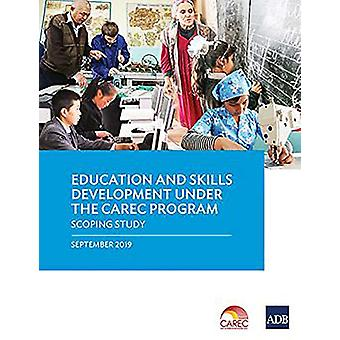 Education and Skills Development Under the CAREC Program - A Scoping S